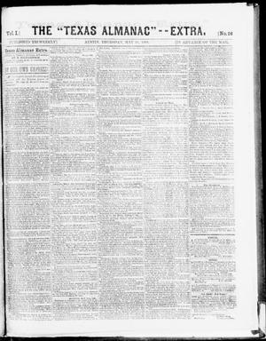"Primary view of object titled 'The Texas Almanac -- ""Extra."" (Austin, Tex.), Vol. 1, No. 96, Ed. 1, Thursday, May 21, 1863'."
