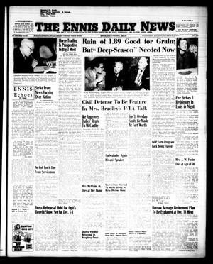 Primary view of object titled 'The Ennis Daily News (Ennis, Tex.), Vol. 62, No. 283, Ed. 1 Wednesday, December 2, 1953'.
