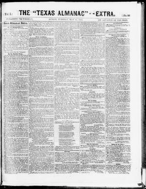 "Primary view of object titled 'The Texas Almanac -- ""Extra."" (Austin, Tex.), Vol. 1, No. 98, Ed. 1, Tuesday, May 26, 1863'."