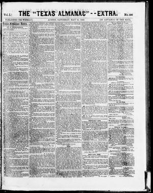 "Primary view of object titled 'The Texas Almanac -- ""Extra."" (Austin, Tex.), Vol. 1, No. 100, Ed. 1, Saturday, May 30, 1863'."