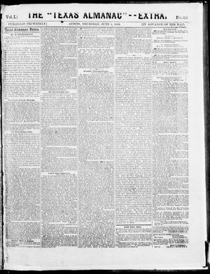 "Primary view of object titled 'The Texas Almanac -- ""Extra."" (Austin, Tex.), Vol. 1, No. 102, Ed. 1, Thursday, June 4, 1863'."