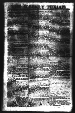 Primary view of object titled 'The Weekly Texian (Austin, Tex.), Vol. 1, No. 1, Ed. 1, Thursday, November 25, 1841'.