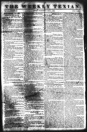 Primary view of object titled 'The Weekly Texian (Austin, Tex.), Vol. 1, No. 7, Ed. 1, Wednesday, January 5, 1842'.