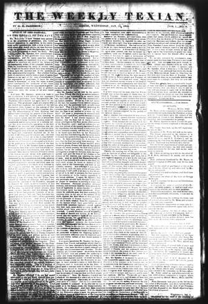 Primary view of object titled 'The Weekly Texian (Austin, Tex.), Vol. 1, No. 8, Ed. 1, Wednesday, January 12, 1842'.