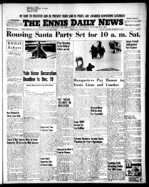 Primary view of object titled 'The Ennis Daily News (Ennis, Tex.), Vol. 63, No. 285, Ed. 1 Friday, December 3, 1954'.