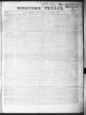Primary view of object titled 'The Western Texan (San Antonio, Tex.), Vol. 1, No. 11, Ed. 1, Friday, December 29, 1848'.