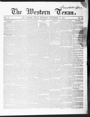 The Western Texan (San Antonio, Tex.), Vol. 3, No. 48, Ed. 1, Thursday, September 11, 1851