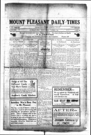 Primary view of object titled 'Mount Pleasant Daily Times (Mount Pleasant, Tex.), Vol. 8, No. 202, Ed. 1 Monday, November 1, 1926'.