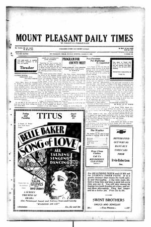 Primary view of object titled 'Mount Pleasant Daily Times (Mount Pleasant, Tex.), Vol. 11, No. 208, Ed. 1 Monday, March 17, 1930'.