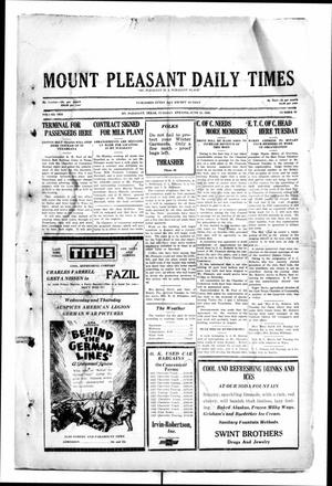 Primary view of object titled 'Mount Pleasant Daily Times (Mount Pleasant, Tex.), Vol. 10, No. 92, Ed. 1 Tuesday, June 25, 1929'.