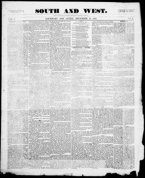Primary view of object titled 'South and West (Austin, Tex.), Vol. 1, No. 1, Ed. 1, Tuesday, December 19, 1865'.