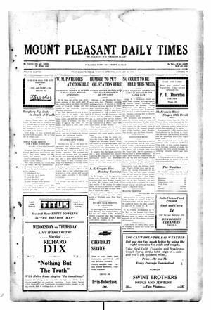 Primary view of object titled 'Mount Pleasant Daily Times (Mount Pleasant, Tex.), Vol. 11, No. 271, Ed. 1 Tuesday, January 21, 1930'.