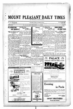 Primary view of object titled 'Mount Pleasant Daily Times (Mount Pleasant, Tex.), Vol. 10, No. 118, Ed. 1 Friday, July 26, 1929'.