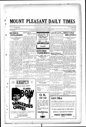 Primary view of object titled 'Mount Pleasant Daily Times (Mount Pleasant, Tex.), Vol. 10, No. 215, Ed. 1 Monday, November 18, 1929'.