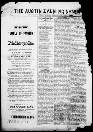 The Austin Evening News (Austin, Tex.), Vol. 1, No. 26, Ed. 1, Wednesday, June 9, 1875