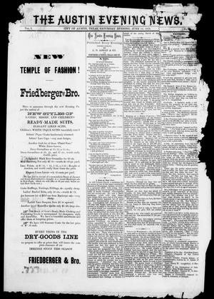 The Austin Evening News (Austin, Tex.), Vol. 1, No. 29, Ed. 1, Saturday, June 12, 1875