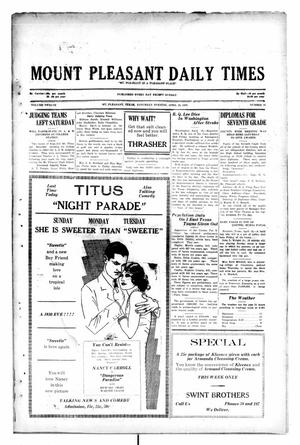 Primary view of object titled 'Mount Pleasant Daily Times (Mount Pleasant, Tex.), Vol. 12, No. 31, Ed. 1 Saturday, April 19, 1930'.