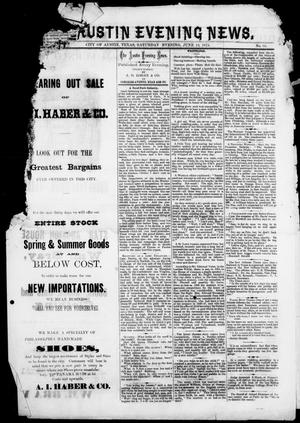 Primary view of object titled 'The Austin Evening News (Austin, Tex.), Vol. 1, No. 35, Ed. 1, Saturday, June 19, 1875'.