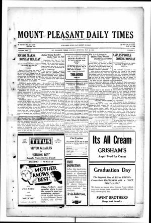Primary view of object titled 'Mount Pleasant Daily Times (Mount Pleasant, Tex.), Vol. 10, No. 61, Ed. 1 Saturday, May 18, 1929'.