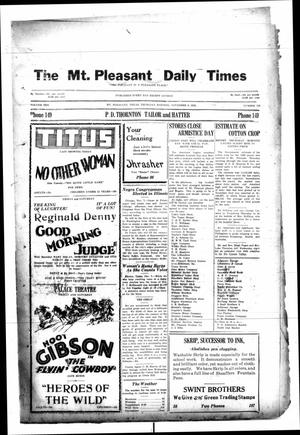 Primary view of object titled 'Mount Pleasant Daily Times (Mount Pleasant, Tex.), Vol. 10, No. 228, Ed. 1 Thursday, November 8, 1928'.