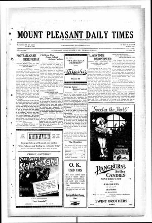Primary view of object titled 'Mount Pleasant Daily Times (Mount Pleasant, Tex.), Vol. 10, No. 201, Ed. 1 Thursday, October 31, 1929'.