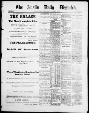 Primary view of object titled 'The Austin Daily Dispatch (Austin, Tex.), Vol. 4, No. 223, Ed. 1, Wednesday, October 31, 1883'.