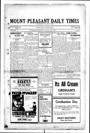 Primary view of object titled 'Mount Pleasant Daily Times (Mount Pleasant, Tex.), Vol. 10, No. 59, Ed. 1 Thursday, May 16, 1929'.