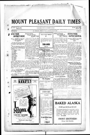 Primary view of object titled 'Mount Pleasant Daily Times (Mount Pleasant, Tex.), Vol. 10, No. 79, Ed. 1 Monday, June 10, 1929'.