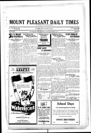 Primary view of object titled 'Mount Pleasant Daily Times (Mount Pleasant, Tex.), Vol. 10, No. 158, Ed. 1 Wednesday, September 11, 1929'.
