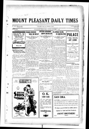 Primary view of object titled 'Mount Pleasant Daily Times (Mount Pleasant, Tex.), Vol. 10, No. 213, Ed. 1 Friday, November 15, 1929'.