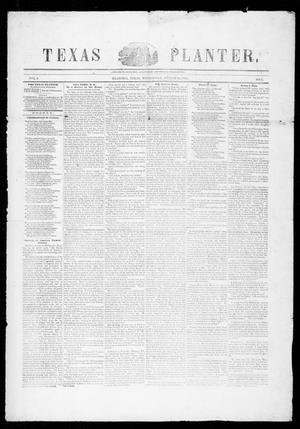 Primary view of Texas Planter (Brazoria, Tex.), Vol. 3, No. 6, Ed. 1, Wednesday, August 16, 1854
