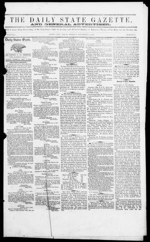 Primary view of object titled 'The Daily State Gazette and General Advertiser (Austin, Tex.), Vol. 1, No. 2, Ed. 1, Tuesday, November 8, 1859'.