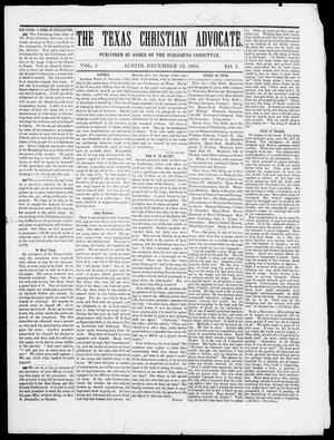 Primary view of object titled 'The Texas Christian Advocate (Austin, Tex.), Vol. 1, No. 1, Ed. 1, Monday, December 12, 1864'.