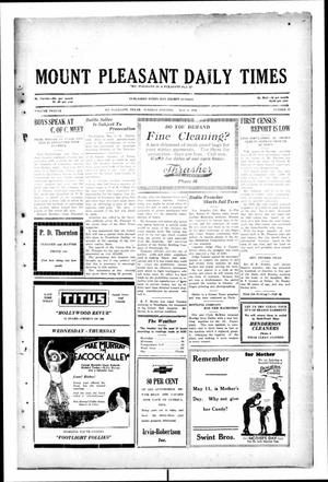 Primary view of object titled 'Mount Pleasant Daily Times (Mount Pleasant, Tex.), Vol. 12, No. 45, Ed. 1 Tuesday, May 6, 1930'.