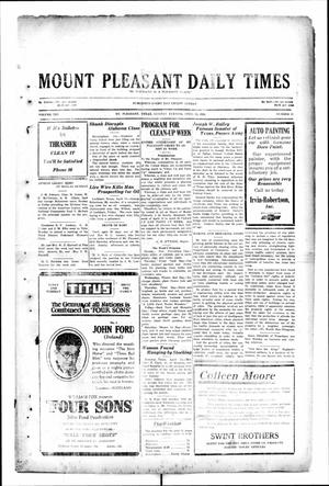 Primary view of object titled 'Mount Pleasant Daily Times (Mount Pleasant, Tex.), Vol. 10, No. 33, Ed. 1 Monday, April 15, 1929'.
