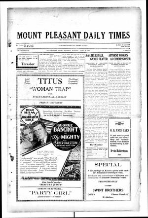 Primary view of object titled 'Mount Pleasant Daily Times (Mount Pleasant, Tex.), Vol. 12, No. 23, Ed. 1 Thursday, April 10, 1930'.