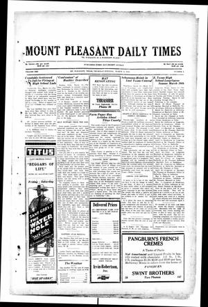 Primary view of object titled 'Mount Pleasant Daily Times (Mount Pleasant, Tex.), Vol. 10, No. 6, Ed. 1 Thursday, March 14, 1929'.