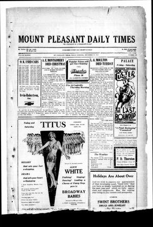 Primary view of object titled 'Mount Pleasant Daily Times (Mount Pleasant, Tex.), Vol. 11, No. 250, Ed. 1 Friday, December 27, 1929'.