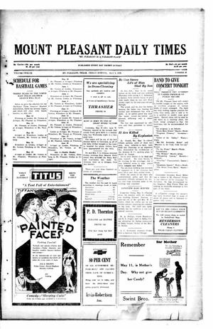 Primary view of object titled 'Mount Pleasant Daily Times (Mount Pleasant, Tex.), Vol. 12, No. 46, Ed. 1 Friday, May 9, 1930'.