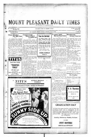 Primary view of object titled 'Mount Pleasant Daily Times (Mount Pleasant, Tex.), Vol. 12, No. 59, Ed. 1 Saturday, May 24, 1930'.