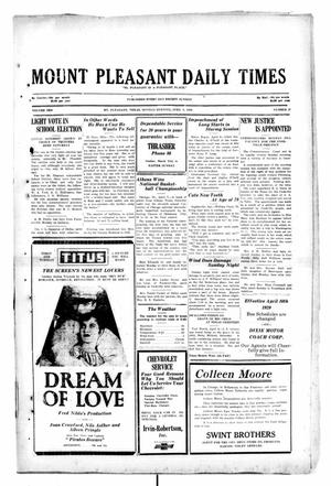 Primary view of object titled 'Mount Pleasant Daily Times (Mount Pleasant, Tex.), Vol. 10, No. 27, Ed. 1 Monday, April 8, 1929'.
