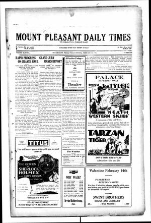 Primary view of object titled 'Mount Pleasant Daily Times (Mount Pleasant, Tex.), Vol. 11, No. 282, Ed. 1 Friday, February 14, 1930'.