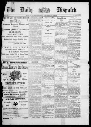 Primary view of object titled 'The Daily Dispatch (Austin, Tex.), Vol. 2, No. 282, Ed. 1, Tuesday, December 20, 1881'.