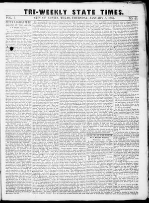 Primary view of object titled 'Tri-Weekly State Times (Austin, Tex.), Vol. 1, No. 23, Ed. 1, Thursday, January 5, 1854'.
