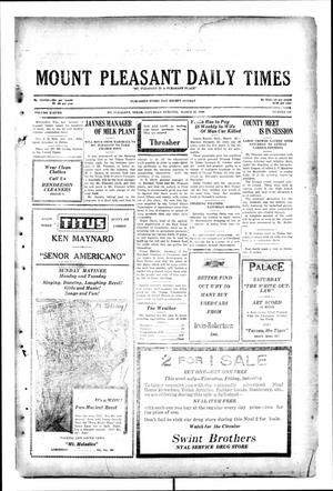 Primary view of object titled 'Mount Pleasant Daily Times (Mount Pleasant, Tex.), Vol. 11, No. 219, Ed. 1 Saturday, March 29, 1930'.