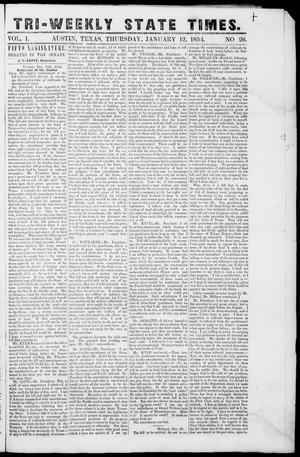 Primary view of object titled 'Tri-Weekly State Times (Austin, Tex.), Vol. 1, No. 26, Ed. 1, Thursday, January 12, 1854'.