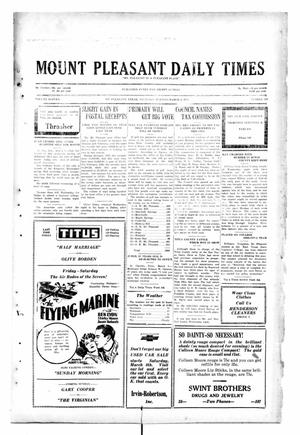 Primary view of object titled 'Mount Pleasant Daily Times (Mount Pleasant, Tex.), Vol. 11, No. 299, Ed. 1 Thursday, March 6, 1930'.