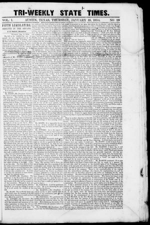 Primary view of object titled 'Tri-Weekly State Times (Austin, Tex.), Vol. 1, No. 29, Ed. 1, Thursday, January 19, 1854'.