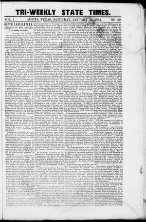 Primary view of object titled 'Tri-Weekly State Times (Austin, Tex.), Vol. 1, No. 30, Ed. 1, Saturday, January 21, 1854'.