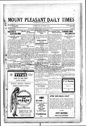 Primary view of object titled 'Mount Pleasant Daily Times (Mount Pleasant, Tex.), Vol. 12, No. 65, Ed. 1 Saturday, May 31, 1930'.